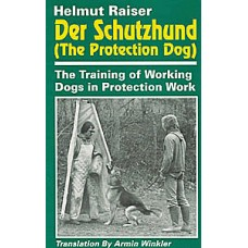 Der Schutzhund - The Protection Dog