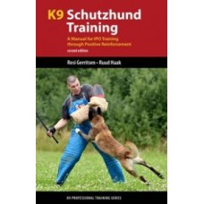 K9 Schutzhund Training: A Manual for Tracking, Obedience and Protection